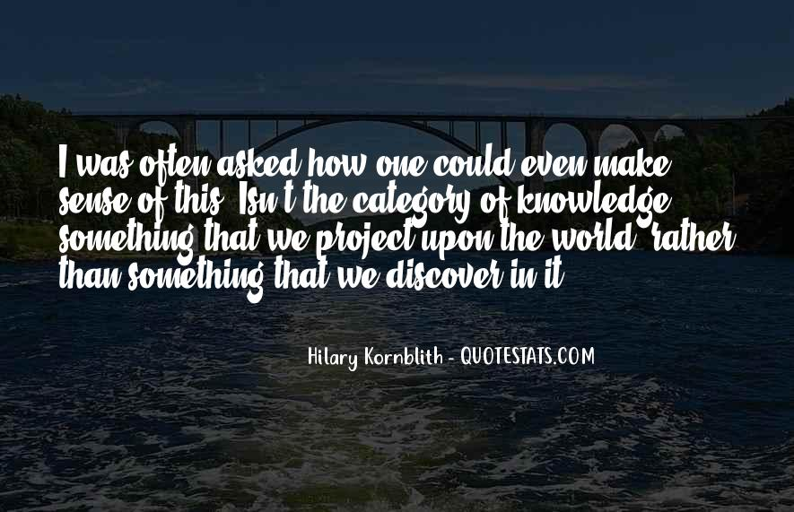Hilary Kornblith Quotes #571203
