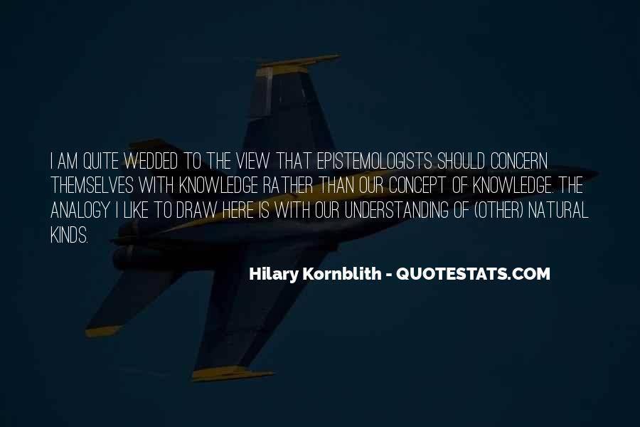 Hilary Kornblith Quotes #708137