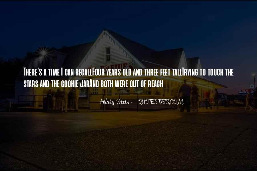 Hilary Weeks Quotes #150320