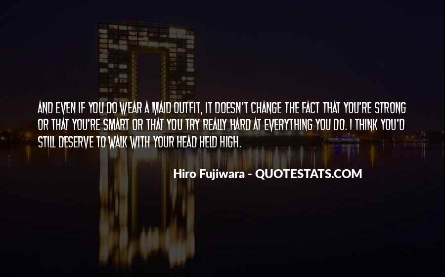 Hiro Fujiwara Quotes #1878071