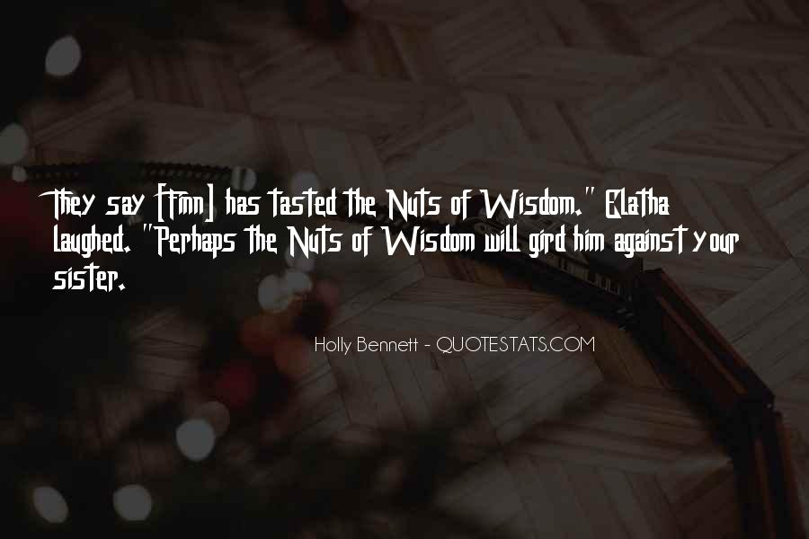 Holly Bennett Quotes #54276