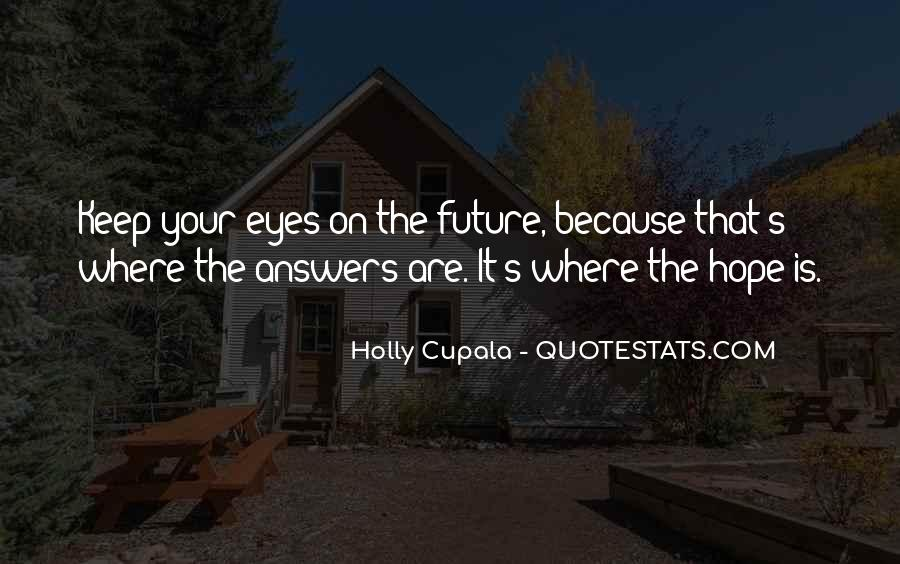 Holly Cupala Quotes #1780290