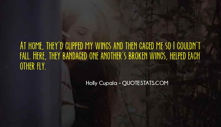 Holly Cupala Quotes #523725