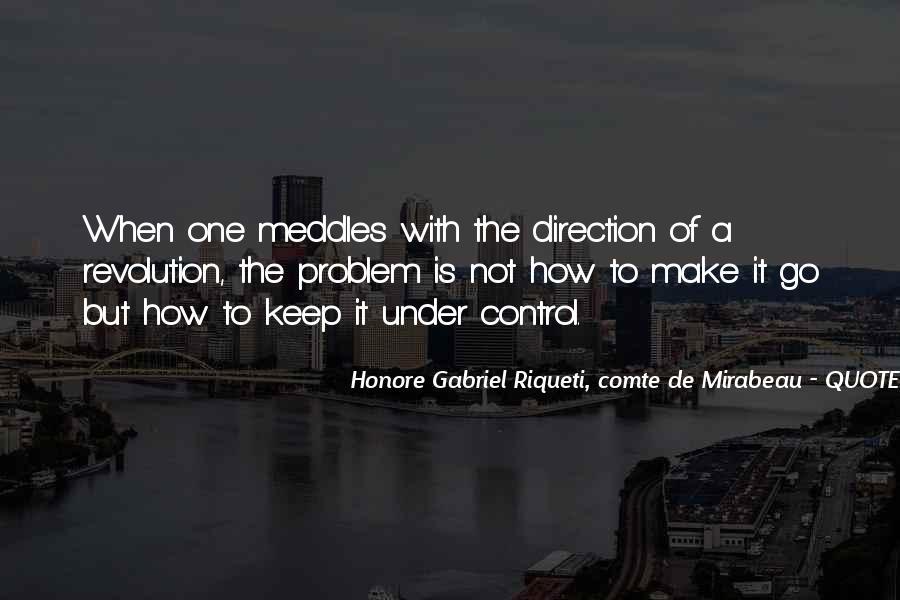 Honore Gabriel Riqueti, Comte De Mirabeau Quotes #1362931