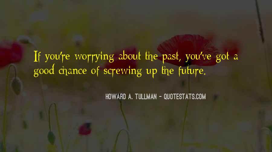 Howard A. Tullman Quotes #69760