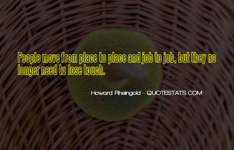 Howard Rheingold Quotes #1038218