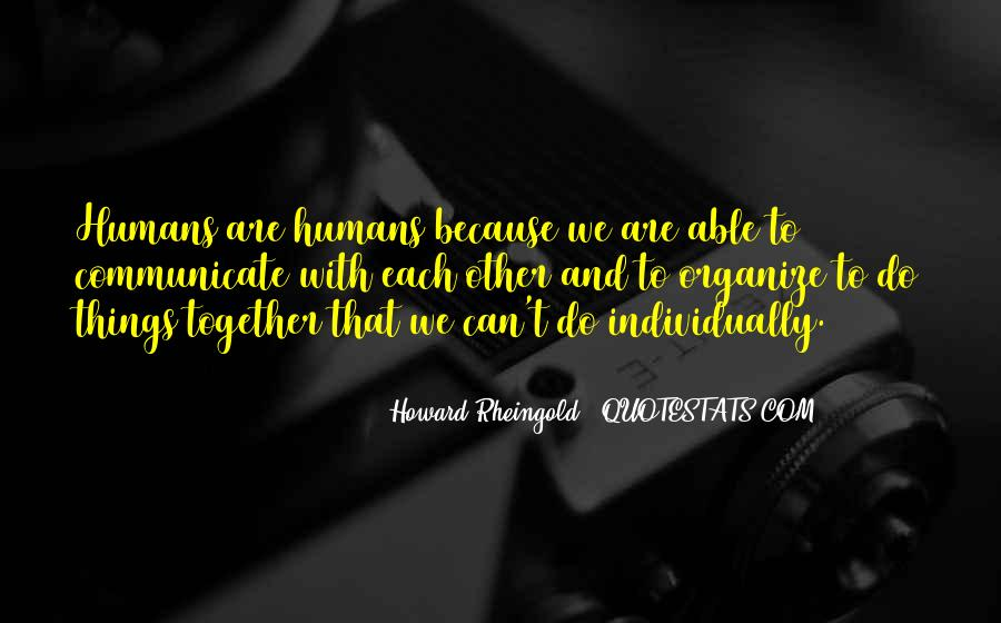 Howard Rheingold Quotes #1043872
