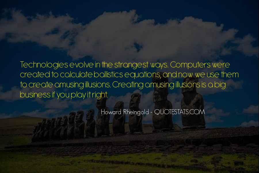 Howard Rheingold Quotes #1548202
