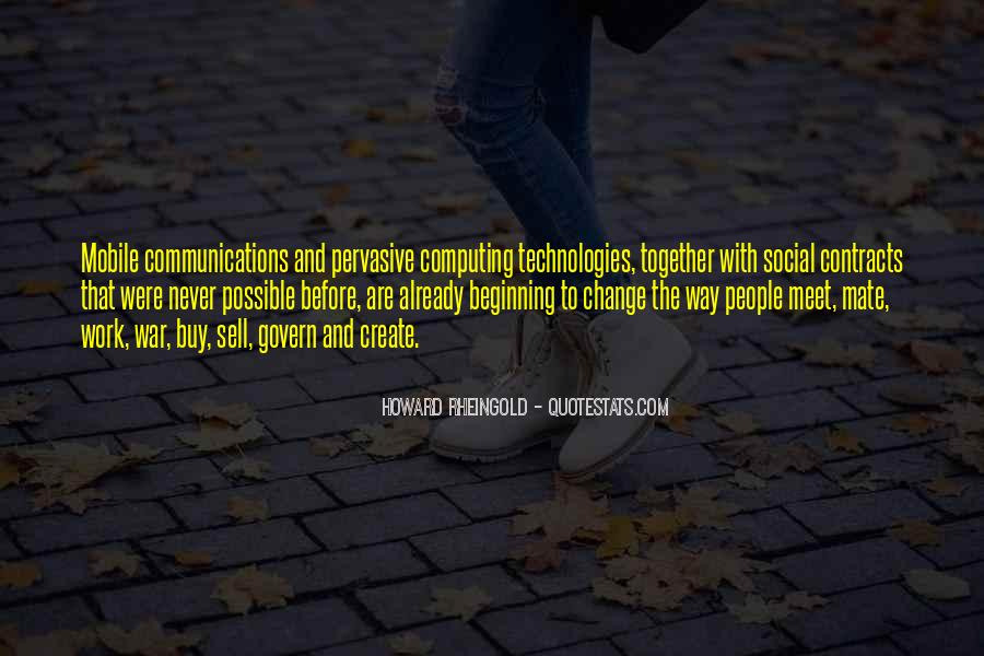 Howard Rheingold Quotes #1808936