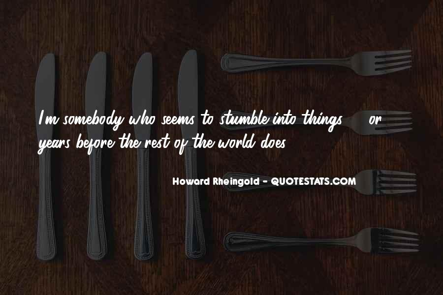 Howard Rheingold Quotes #352395