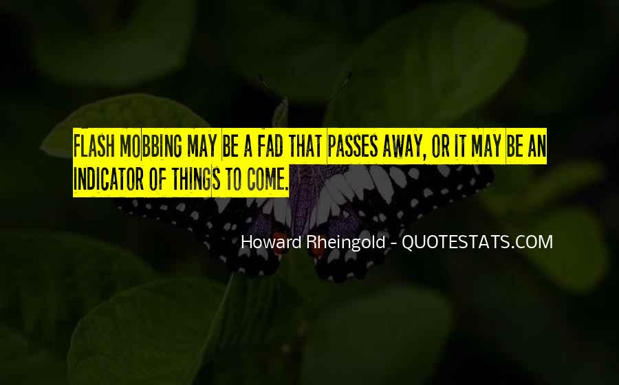 Howard Rheingold Quotes #545746