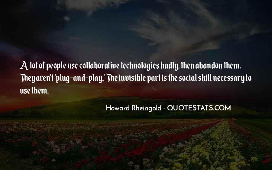 Howard Rheingold Quotes #546221