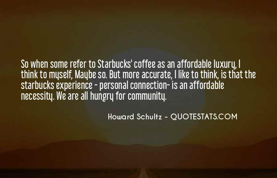 Howard Schultz Quotes #1079978