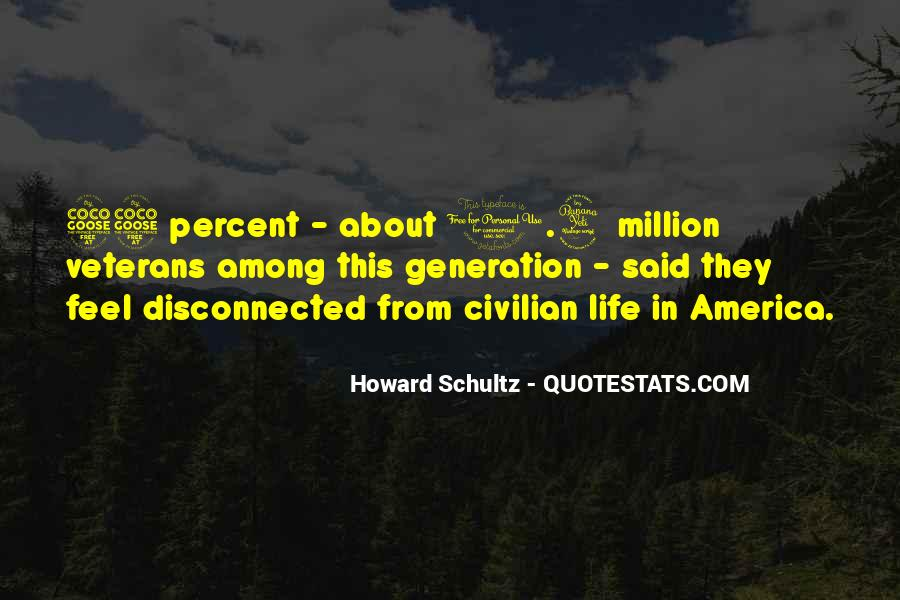 Howard Schultz Quotes #1444011