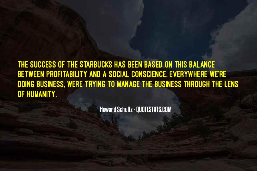 Howard Schultz Quotes #1708375