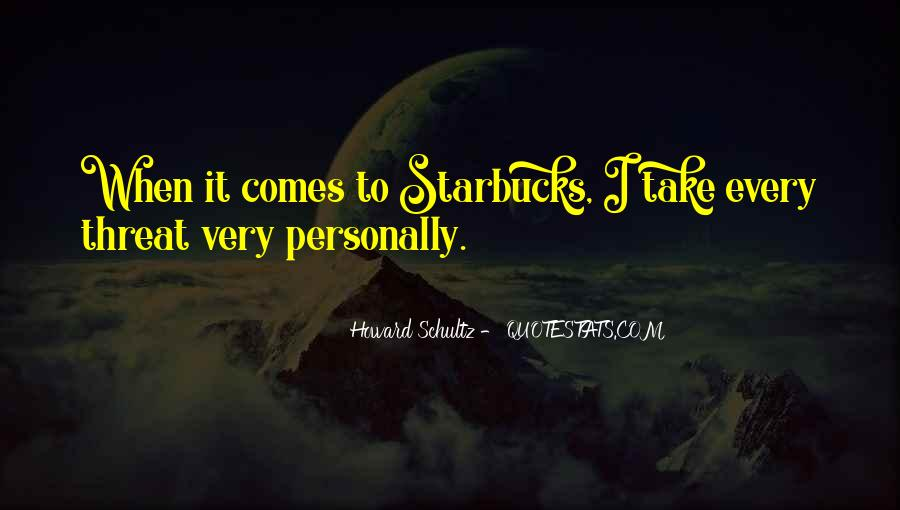 Howard Schultz Quotes #1774197