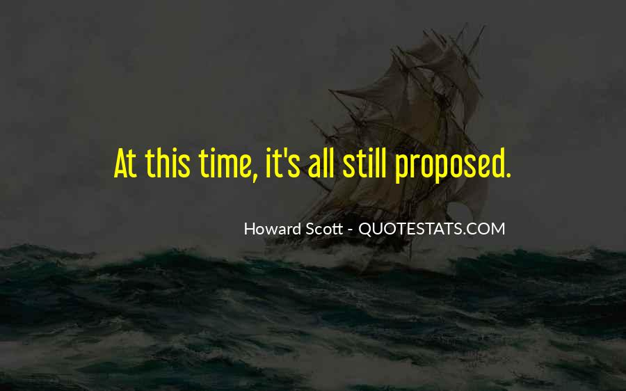 Howard Scott Quotes #663096