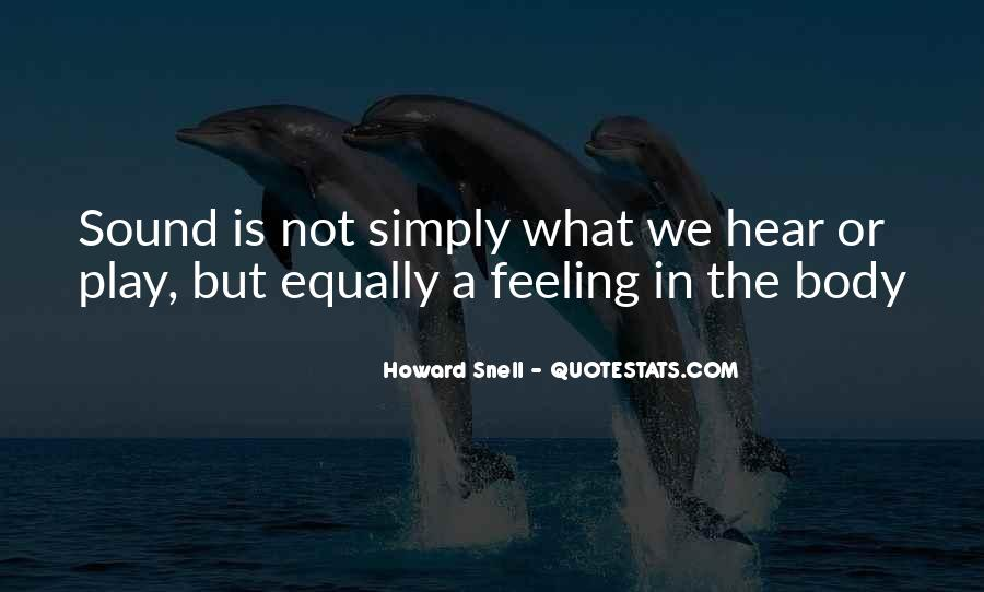 Howard Snell Quotes #1055396