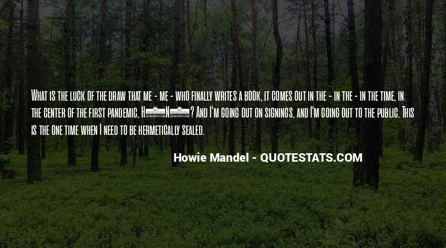 Howie Mandel Quotes #1033389