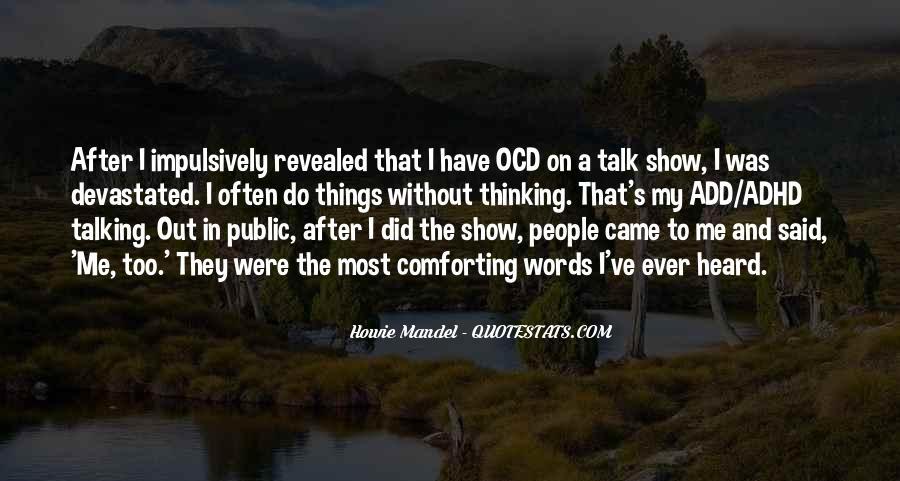 Howie Mandel Quotes #1102281