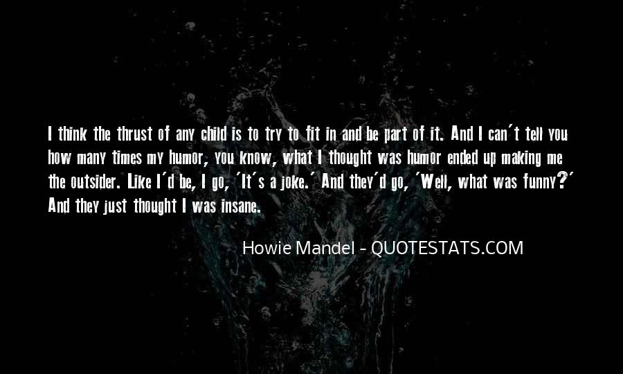Howie Mandel Quotes #1260027
