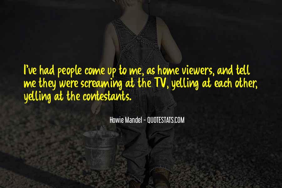 Howie Mandel Quotes #1360340