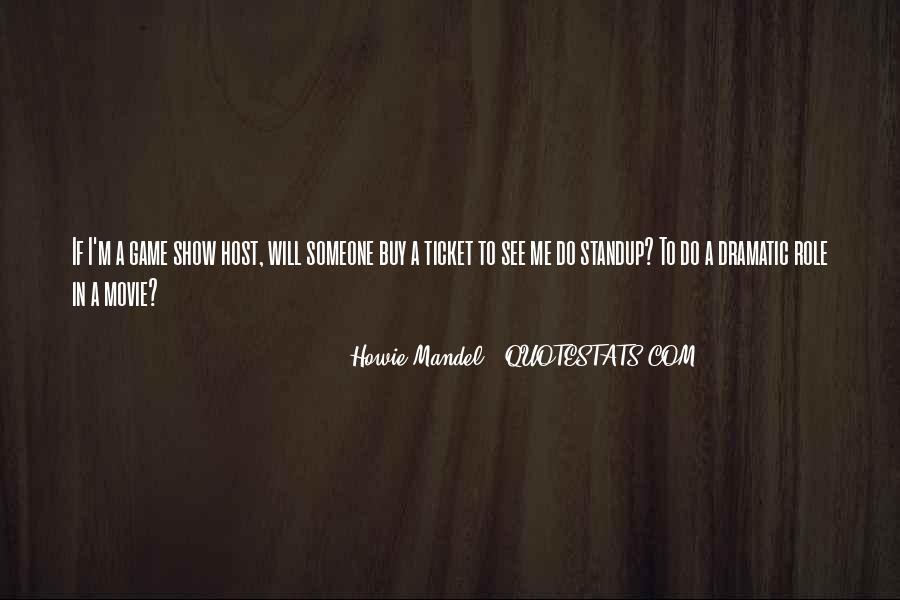 Howie Mandel Quotes #1591645