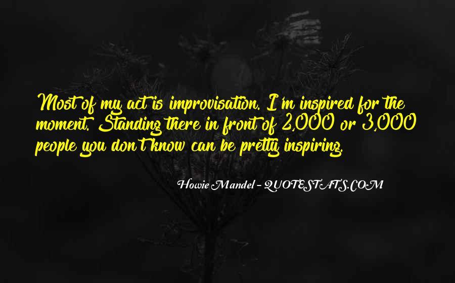 Howie Mandel Quotes #25758