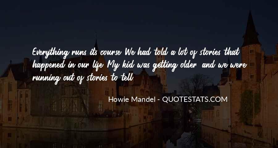 Howie Mandel Quotes #50853