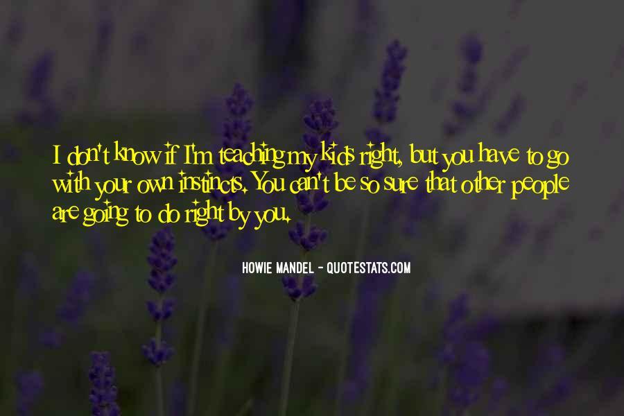 Howie Mandel Quotes #547406