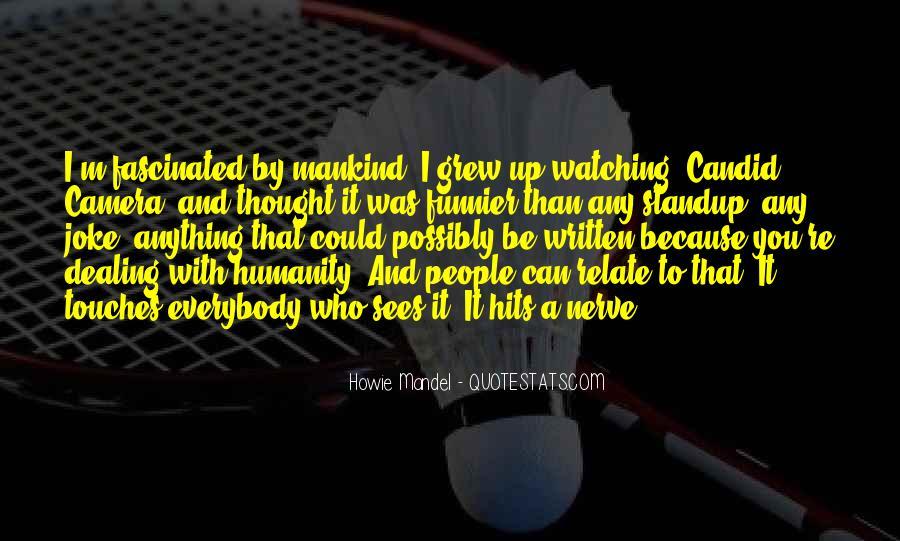 Howie Mandel Quotes #571096