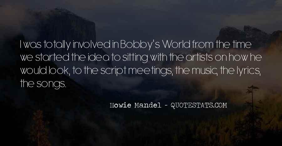 Howie Mandel Quotes #613769