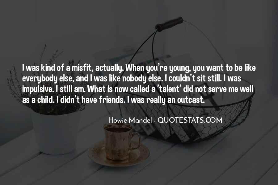 Howie Mandel Quotes #779833