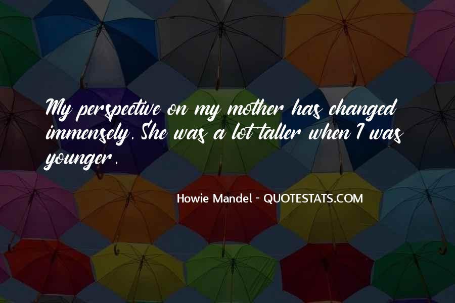 Howie Mandel Quotes #910585