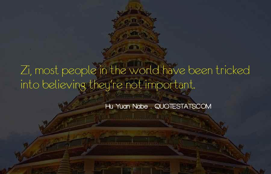 Hu Yuan Nabe Quotes #1676313