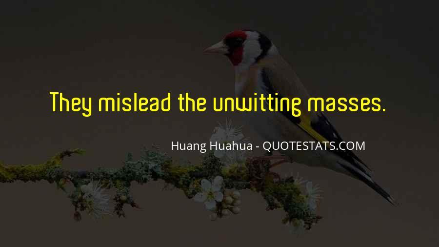 Huang Huahua Quotes #1385471