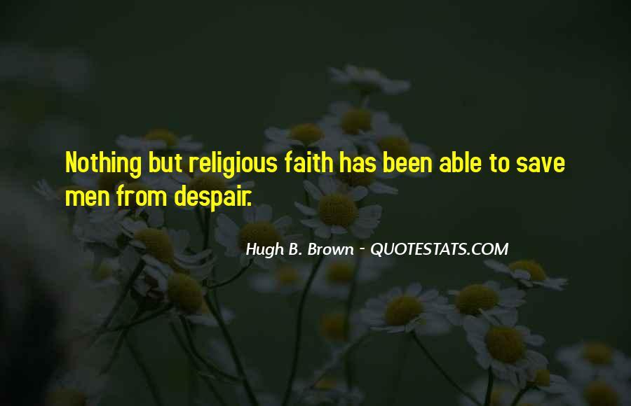 Hugh B. Brown Quotes #1072240