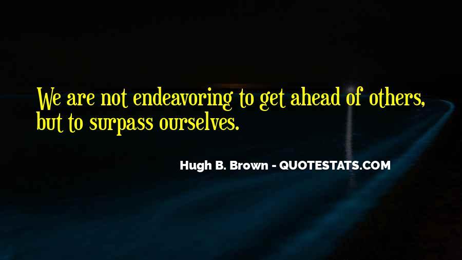 Hugh B. Brown Quotes #1103974