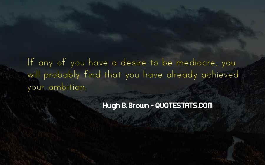 Hugh B. Brown Quotes #123974