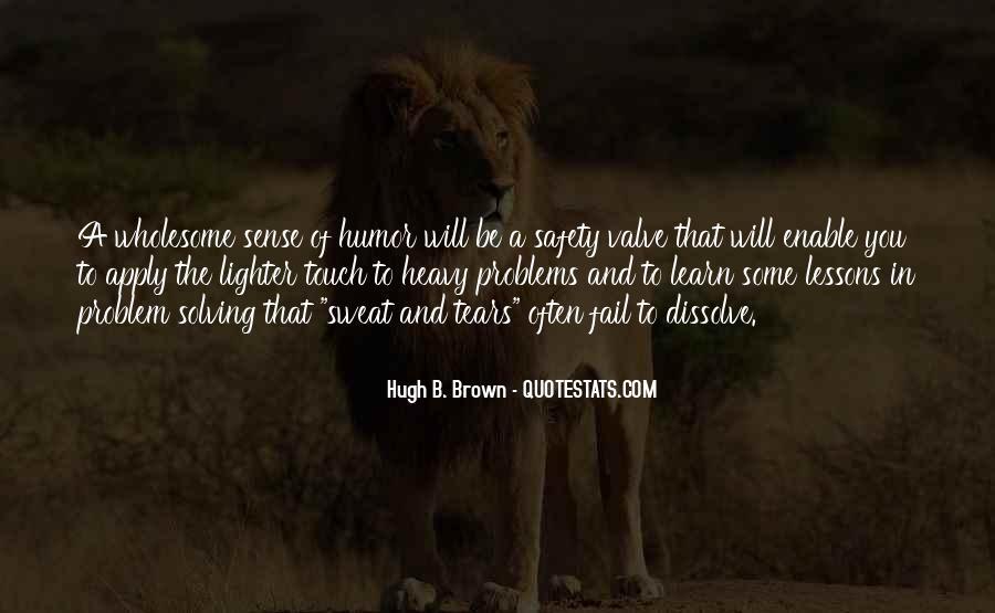 Hugh B. Brown Quotes #1419857