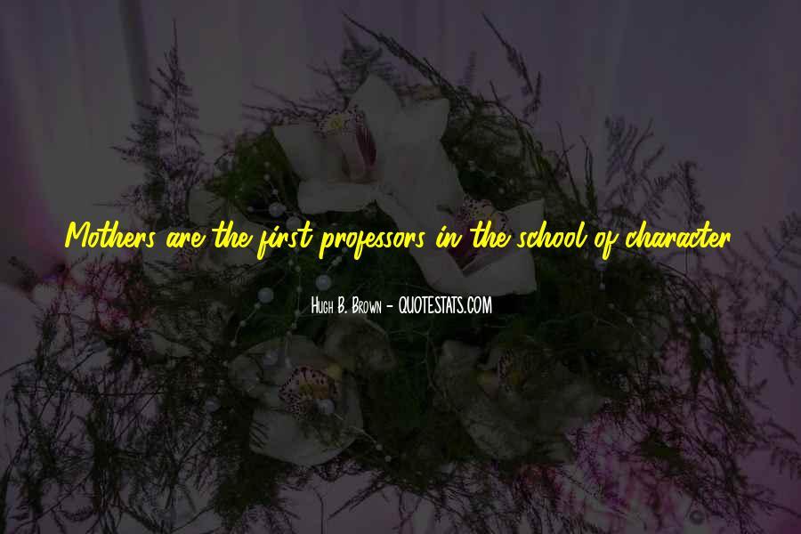 Hugh B. Brown Quotes #1490524