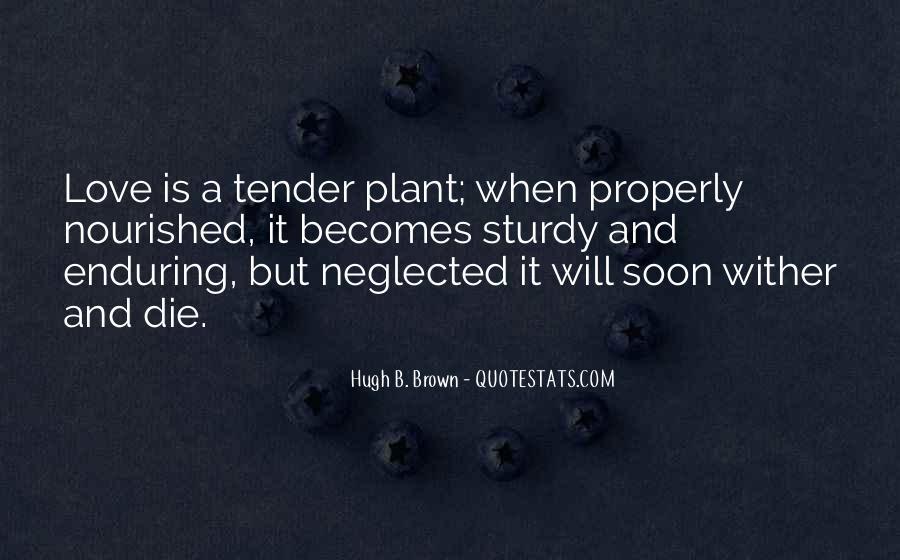 Hugh B. Brown Quotes #1504999