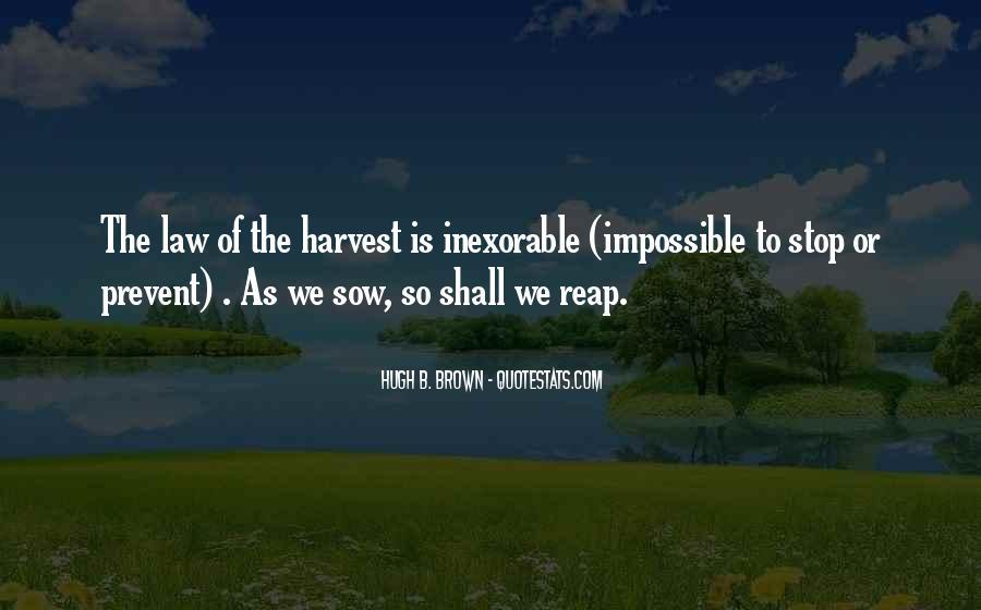 Hugh B. Brown Quotes #1597819