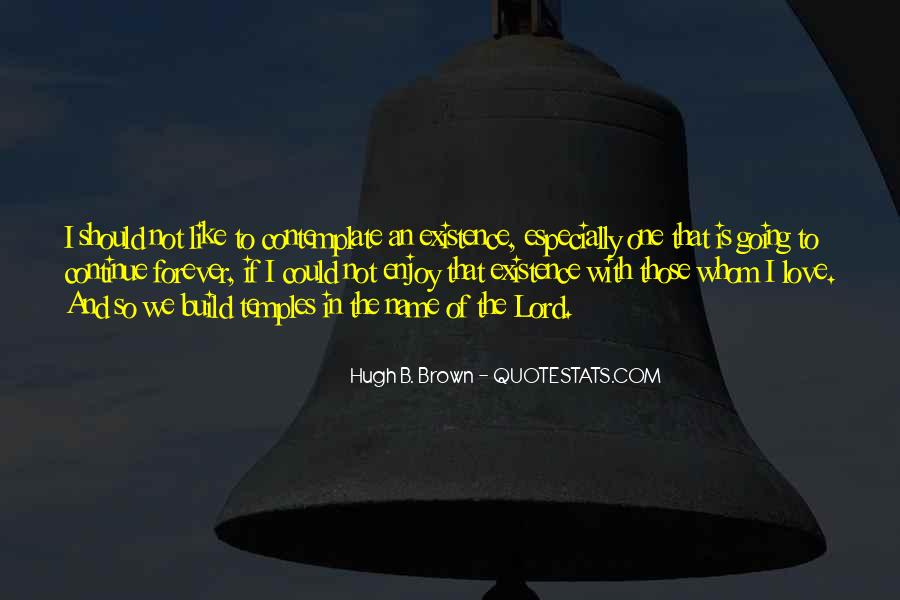Hugh B. Brown Quotes #669650