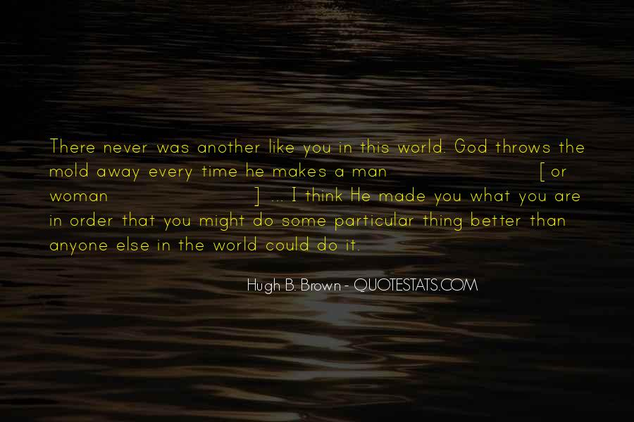 Hugh B. Brown Quotes #753342