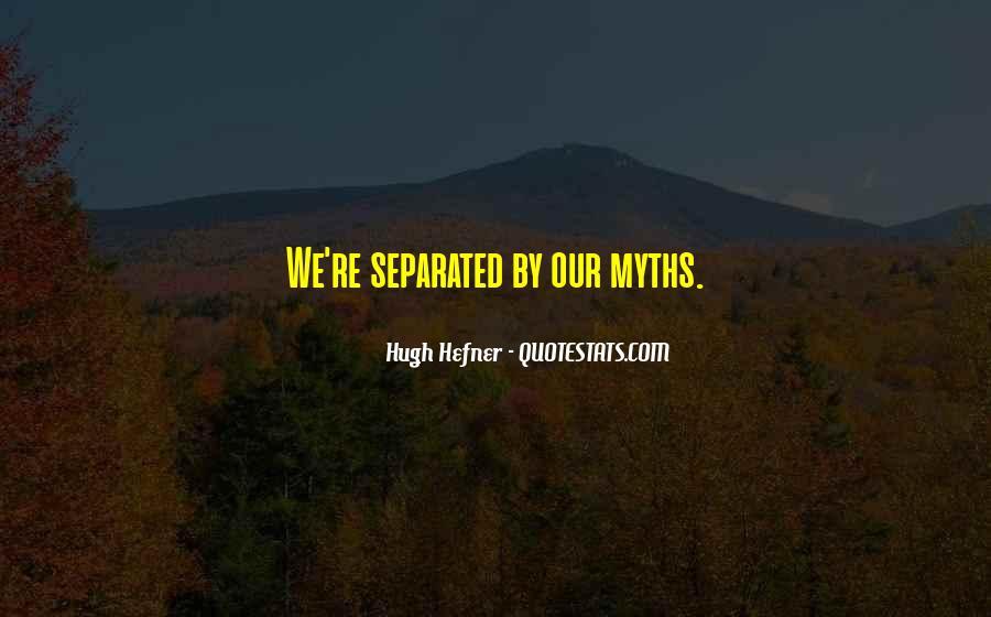 Hugh Hefner Quotes #112757