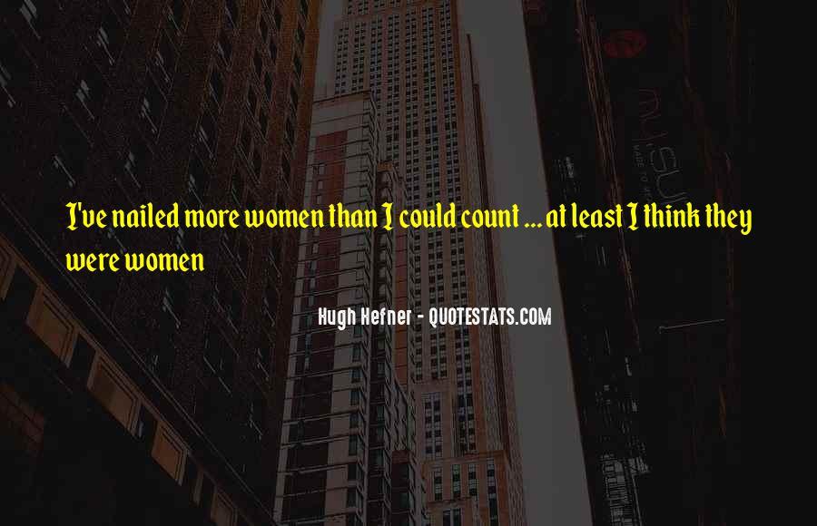 Hugh Hefner Quotes #1212085