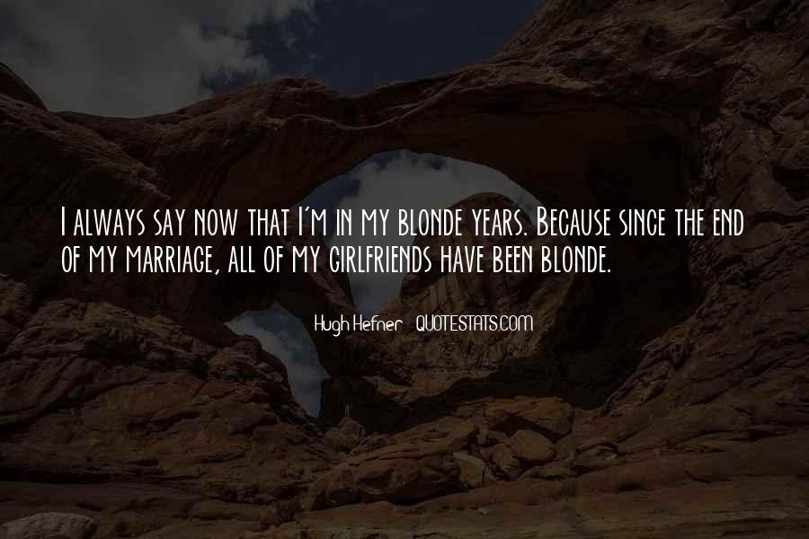 Hugh Hefner Quotes #1258634