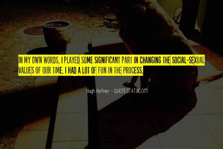 Hugh Hefner Quotes #1279323