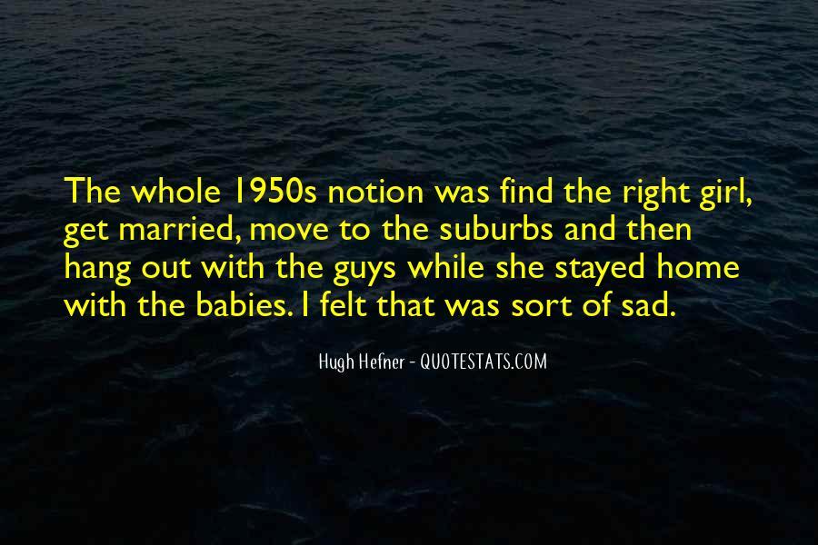 Hugh Hefner Quotes #1370733